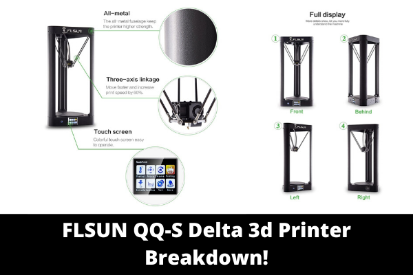 FLSUN QQ-S Delta 3d Printer Breakdown!