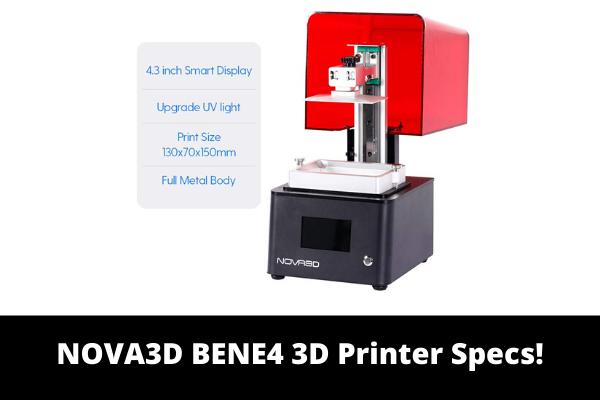 NOVA3D BENE4 3D Printer Specs!